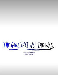 The Girl That Wet the Wall Ch 48 - 50 - part 4